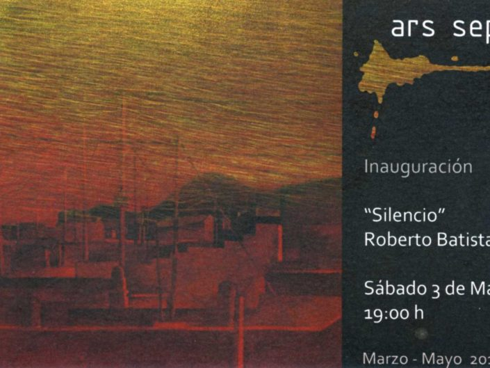 SILENCIO. Art Septem Gallery. Hermigua, La Gomera