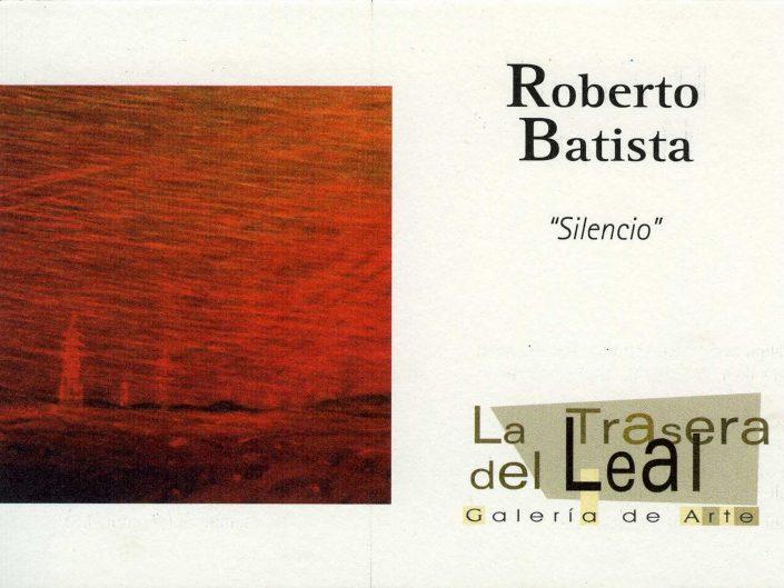 SILENCIO. Galería de Arte La Trasera del Leal. San Cristóbal de La Laguna Tenerife